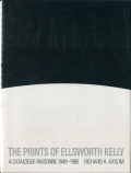 he Prints of Ellsworth Kelly: A Catalogue Raisonne 1949-1985