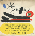 Creation in Space of Joan Miro