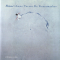 Rosas: Anne Teresa De Keersmaeke