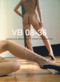VB 08-36 VANESSA BEECROFT PERFORMANCES