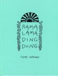 山谷佑介: RAMA LAMA DING DONG