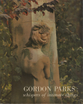 Gordon Parks: Whispers of intimate things