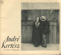 Andre Kertesz: Sixty Years of Photography