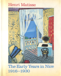Henri Matisse: The Early Years in Nice 1916-1930