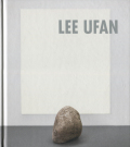 Lee Ufan: Paintings, Sculptures