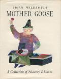 Brian Wildsmith: Mother Goose