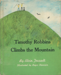 Roger Duvoisin: Timothy Robbins Climbs the Mountain