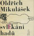 Oldrich Mikulasek: Svlekani hadu