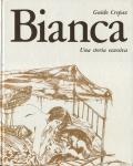 Guido Crepax: Bianca - Una storia eccessiva