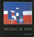 NICOLAS DE STAEL - Retrospective de l'oeuvre peint