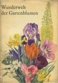 Wunderwelt der Gartenblumen/ Les plus belles fleurs de nos jardins 3巻セット