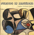 Picassos in Barcelona