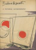 Barbara Hepworth: A Pictorial Autobiography