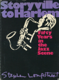 Storyville To Harlem: Fifty Years in the Jazz Scene