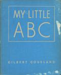 Gilbert Cousland: MY LITTLE ABC