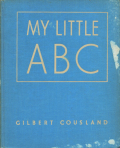 Gilbert Cousland: MY LITTLE ABC
