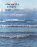 Takashi Homma: NEW WAVES 2000-2003