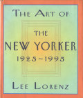 THE ART OF THE NEW YORKER 1925 - 1995