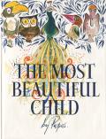 William Papas: THE MOST BEAUTIFUL CHILD