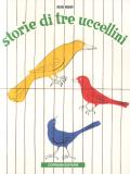 Bruno Munari: storie di tre uccellini