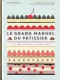 Le Grand Manuel du Patissier