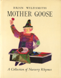 Brian Wildsmith: Mother Goose[Signed]