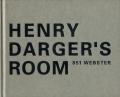 Henry Darger's Room 851 Webster