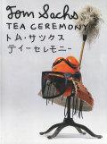 Tom Sachs: ティーセレモニー展