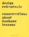 Design Rehearsals Conversations about Bauhaus Lessons