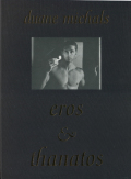 Duane Michals: Eros & Thanatos