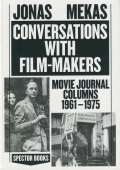 Jonas Mekas: Conversations with Film-Makers