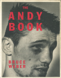 Bruce Weber: The Andy Book