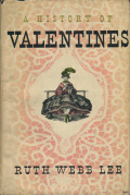 Ruth Webb Lee: A History of Valentines
