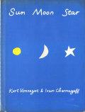 Kurt Vonnegut & Ivan Chermayeff: Sun Moon Star