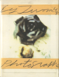 Cy Twombly: Photographs 1951-1999
