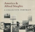 America & Alfled Stieglitz  - A Collective Portrait -