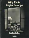 Willy Ronis: Regine Deforges
