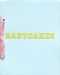 ホンマタカシ Babycakes