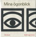 Olle Eksell: Mina ogonblick
