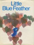 Josef Hlavac: Little Blue Feather