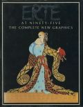 Erte at Ninety Five / The Complete New Graphics