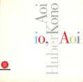 Aoi Huber Kono: io, Ao