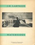 J.H.Lartigue: Watersides