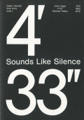 "Sounds Like Silence John Cage - 4' 33""- Silence Today"
