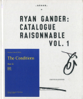 Ryan Gander: Catalogue Raisonnable vol.1