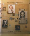 Simon Fujiwara: Hope House