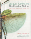 Jacques Kerchache: The Hand of Nature Butterflies, Beetles and Dragonfiles