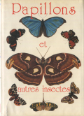 Papillons et Autres Insectes
