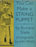 Richard Slade: You Can Make a String Puppet