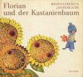 Jan Kudlacek: Florian und der Kastanienbaum